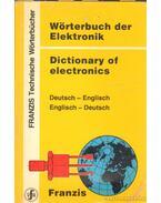 Wörterbuch der elektronik - Dictionary of electronics
