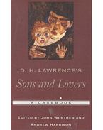 D. H. Lawrence's Sons and Lovers - WORTHEN, JOHN, Andrew Harrison