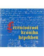 Ferencvárosi krónika képekben - Xantus Zoltán