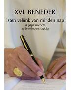 Isten velünk van minden nap - XVI. Benedek pápa