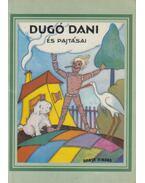 Dugó Dani és pajtásai - Z. Tábori Piroska