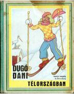 Dugó Dani Télországban - Z. Tábori Piroska
