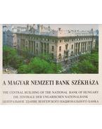 A Magyar Nemzeti Bank székháza - Zádori János