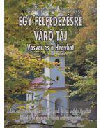 Egy felfedezésre váró táj - Zágorhidi Czigány Balázs, Kovács Géza
