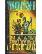 A hódítók hatalma I. - Zahn, Timothy