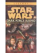 Dark Force Rising - Zahn, Timothy