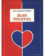 Élet útlevél - Zajkás Gábor