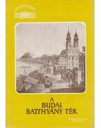 A budai Batthyány tér - Zakariás G. Sándor