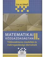 Matematikai közgazdaságtan II. - Zalai Ernő