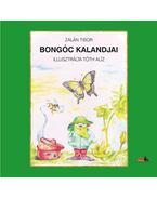 Bongóc kalandjai - Zalán Tibor ,  Tóth Alíz