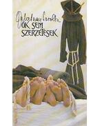 Ők sem szerzetesek - Zalatnay Sarolta