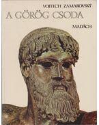 A görög csoda - Zamarovsky, Vojtech