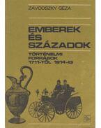 Emberek és századok - Závodszky Géza