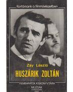 Huszárik Zoltán (dedikált) - Zay László