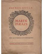 Marék parázs (dedikált) - Zaymus Gyula