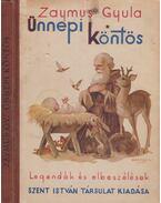 Ünnepi köntös - Zaymus Gyula