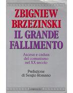 Il grande fallimento - Zbigniew Brzezinski