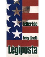 Légiposta - Zeley László, Teller Ede