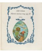Három morzsa meg egy fél - Zelk Zoltán