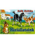 Háziállataink - Zelk Zoltán