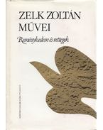 Reménykedem és rettegek - Zelk Zoltán