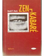 Zen-kabaré - Doris, David T.