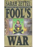 Fool's War - ZETTEL, SARAH
