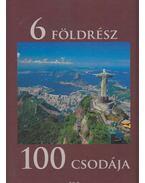 6 földrész 100 csodája - Zima Szabolcs
