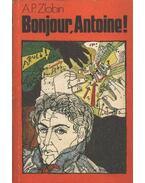Bonjour, Antoine! - Zlobin, Anatolij