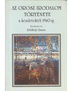 Az orosz irodalom története a kezdetektől 1940-ig - Zöldhelyi Zsuzsa