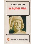 A budai vár - Zolnay László