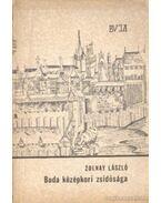 Buda középkori zsidósága - Zolnay László