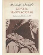 Kincses Magyarország (dedikált) - Zolnay László