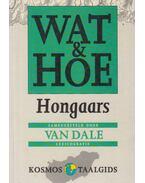 Wat & Hoe - Hongaars - Zoltán J. Huszti