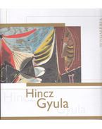 Hincz Gyula - Zsákovics Ferenc