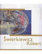 Swierkiewicz Róbert - Zsákovics Ferenc