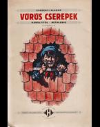 Vörös cserepek. Károlyitól–Bethlenig. Korrajz - Zsedényi Aladár