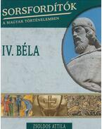 IV. Béla - Zsoldos Attila