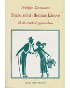 Zsuzsi néni illemtankönyve - Gedényi Zsuzsanna