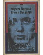 Strand a Styx partján - Zukrowski, Wojciech
