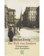 Die Welt von Gestern - Zweig, Stefan