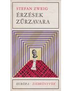 Érzések zűrzavara - Zweig, Stefan