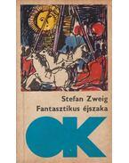 Fantasztikus éjszaka - Zweig, Stefan