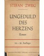 Ungeduld des Herzens - Zweig, Stefan
