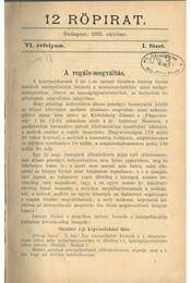 12 röpirat VI. évfolyam I-XII. szám (egybe kötve) - Dr. Istóczy Győző - Régikönyvek