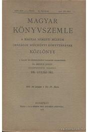 Magyar Könyvszemle 1918. III-IV. füzet - Régikönyvek