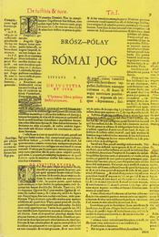 Római jog - Brósz Róbert, Pólay Elemér - Régikönyvek