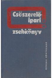 Csőszerelőipari zsebkönyv - Opitzer Károly - Régikönyvek