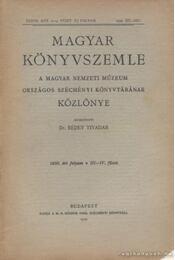 Magyar könyvszemle 1930. III-IV. füzet - Régikönyvek