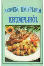 Kedvenc receptjeim - Krumpliból - -- - Régikönyvek